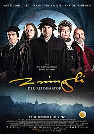 "Movie poster for ""THE REFORMER. ZWINGLI: A LIFE'S PORTRAIT"""