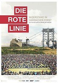 """Filmplakat für """"DIE ROTE LINIE - VOM WIDERSTAND IM HAMBECHER FORST"""""""