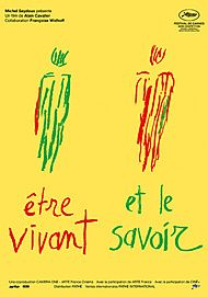 """Movie poster for """"ETRE VIVANT ET LE SAVOIR"""""""