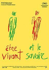 """Affiche du film """"ETRE VIVANT ET LE SAVOIR"""""""