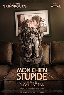 "Movie poster for ""MY DOG STUPID"""