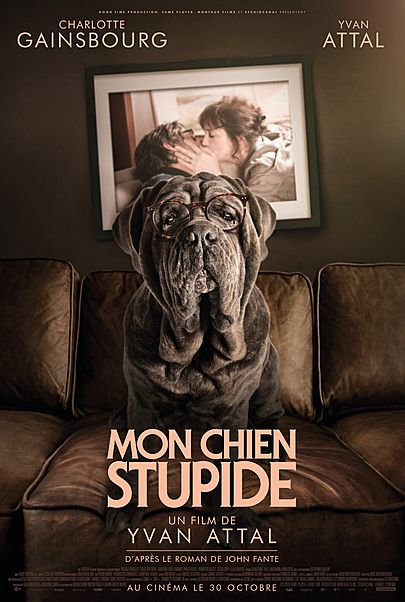 """Movie poster for """"MY DOG STUPID"""""""