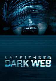 "Movie poster for ""UNFRIENDED: DARK WEB"""