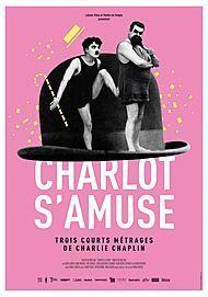 "Affiche du film ""CHARLOT S'AMUSE"""