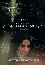 "Filmplakat für ""PJ HARVEY - A DOG CALLED MONEY"""