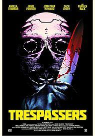 "Movie poster for ""TRESPASSERS"""