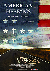 """Movie poster for """"AMERICAN HERETICS: THE POLITICS OF THE GOSPEL"""""""