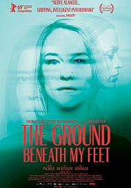 """Movie poster for """"THE GROUND BENEATH MY FEET"""""""
