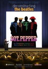 """Movie poster for """"DECONSTRUCTING THE BEATLES: SGT. PEPPERS LONELY HEART CLUB BAND"""""""
