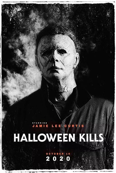 "Movie poster for ""HALLOWEEN KILLS"""