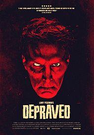 """Movie poster for """"DEPRAVED"""""""