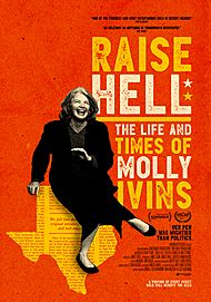 "Movie poster for ""RAISE HELL: THE LIFE AND TIMES OF MOLLY IVINS"""