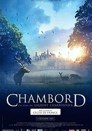 "Movie poster for ""CHAMBORD- THEN, NOW AND FOREVER"""