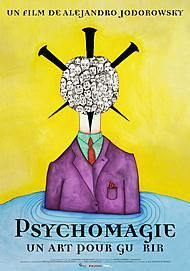 "Movie poster for ""PSYCHOMAGIE, UN ART POUR GUERIR"""