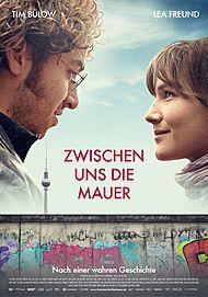 """Filmplakat für """"ZWISCHEN UNS DIE MAUER"""""""