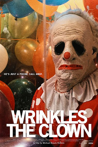 """Movie poster for """"WRINKLES THE CLOWN"""""""