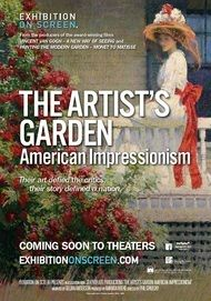 """Movie poster for """"THE ARTIST'S GARDEN: AMERICAN IMPRESSIONISM - Exhibition on Screen"""""""