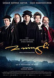 """Filmplakat für """"ZWINGLI - DER REFORMATOR - FILMSTART IN ÖSTERREICH"""""""