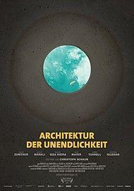 """Filmplakat für """"ARCHITEKTUR DER UNENDLICHKEIT - Filmstart in Österreich"""""""