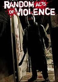 """Movie poster for """"RANDOM ACTS OF VIOLENCE"""""""