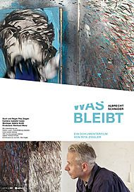 "Movie poster for ""ALBRECHT SCHNIDER - WAS BLEIBT"""
