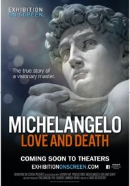 """Movie poster for """"MICHELANGELO: LOVE AND DEATH (Exhibition on Screen)"""""""