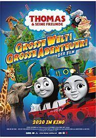 """Filmplakat für """"THOMAS UND SEINE FREUNDE - GROSSE WELT! GROSSE ABENTEUER!"""""""