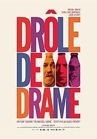 """Affiche du film """"DROLE DE DRAME"""""""
