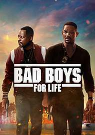 """Movie poster for """"BAD BOYS FOR LIFE"""""""