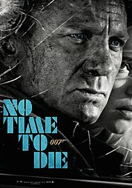 """Movie poster for """"NO TIME TO DIE"""""""