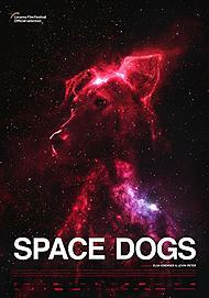 "Movie poster for ""SPACE DOGS"""