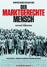 """Filmplakat für """"DER MARKTGERECHTE MENSCH"""""""