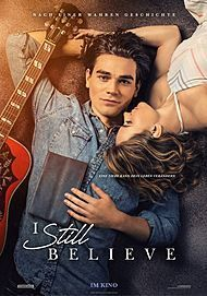 """Movie poster for """"I STILL BELIEVE"""""""