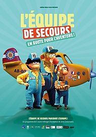 "Movie poster for ""L'EQUIPE DE SECOURS EN ROUTE POUR L'AVENTURE !"""