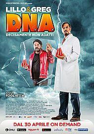 """Movie poster for """"D.N.A. - DECISAMENTE NON ADATTI"""""""