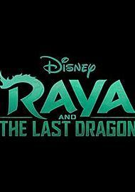 "Movie poster for ""RAYA AND THE LAST DRAGON"""