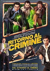 """Movie poster for """"RITORNO AL CRIMINE"""""""