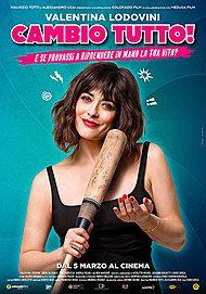 """Movie poster for """"CAMBIO TUTTO!"""""""