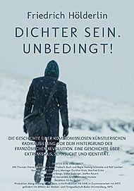 """Filmplakat für """"FRIEDRICH HÖLDERLIN - DICHTER SEIN. UNBEDINGT!"""""""