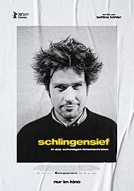 """Filmplakat für """"SCHLINGENSIEF - IN DAS SCHWEIGEN HINEINSCHREIEN"""""""