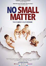 """Movie poster for """"NO SMALL MATTER"""""""