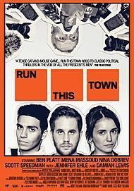 "Affiche du film ""RUN THIS TOWN"""