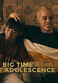 """Movie poster for """"BIG TIME ADOLESCENCE"""""""