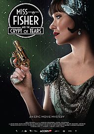 """Movie poster for """"MISS FISHER AND THE CRYPT OF TEARS"""""""
