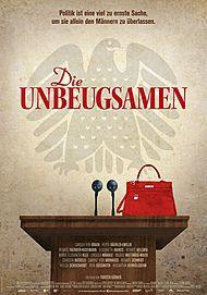 """Filmplakat für """"DIE UNBEUGSAMEN"""""""