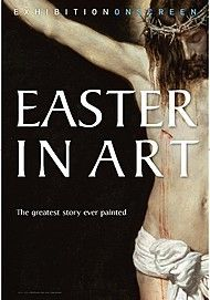 """Movie poster for """"EASTER IN ART (Exhibition on Screen)"""""""