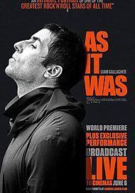 """Filmplakat für """"LIAM GALLAGHER : AS IT WAS"""""""