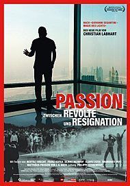 "Movie poster for ""PASSION - ZWISCHEN RESIGNATION UND REVOLTE"""