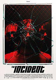 "Affiche du film ""THE INCIDENT"""