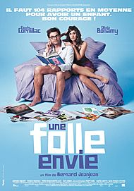 """Movie poster for """"UNE FOLLE ENVIE"""""""